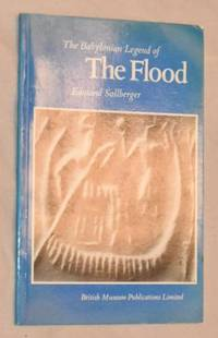 The Babylonian Legend of the Flood