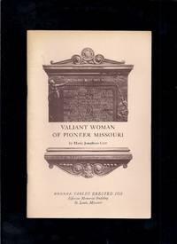 Valiant Woman Of Pioneer Missouri