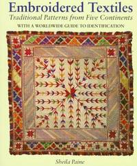 image of Embroidered Textiles: Traditional Patterns from Five Continents