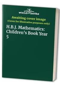 H.B.J. Mathematics: Children's Book Year 5