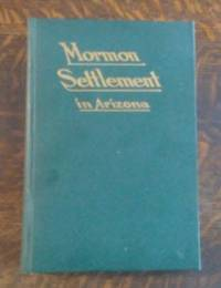 Mormon Settlement in Arizona (Inscribed)