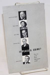Is peace a crime?  The case of the Peace Information Center