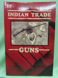 Indian Trade Guns