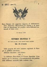 che sopprime il posto di bibliotecario della biblioteca Riccardiana di Firenze e la pone sotto la dipendenza del prefetto della biblioteca nazionale di detta città.