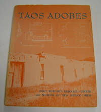 Taos Adobes: Spanish Colonial and Territorial Architecture of the Taos Valley