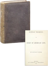 Hannah Thurston: A Story of American Life by [WOMEN] TAYLOR, Bayard - 1864