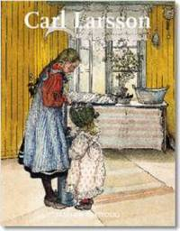 Carl Larsson: Watercolours and Drawings by Puvogel, Renate