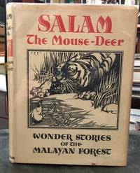 SALAM THE MOUSE-DEER. Wonder Stories of the Malayan Forest