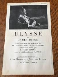 PROSPECTUS FOR ULYSSE. Traduction Francaise integrale par MM. Auguste Morel et Stuart-Gilbert entièrement revue par M. Valery Larbaud avec la collaboration de l'Auteur. -- Pour paraitre en Janvier 1929