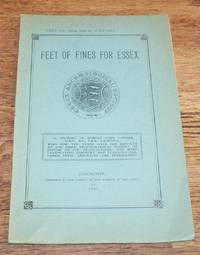 Essex Archaeological Society. Part XX (being Part II of Volume III). 1930. Feet of Fines for Essex 1339-1346