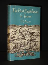The First Englishman in Japan: The Story of Will Adams