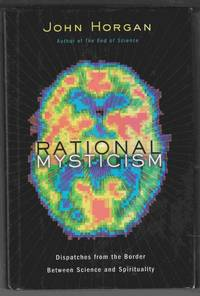Rational Mysticism Dispatches Rom the Border between Science and  Spirituality