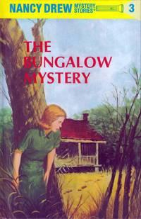 The Bungalow Mystery (Nancy Drew #3)