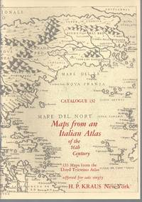 Catalogue 132: Maps from an Italian Atlas of the 16th Century 133 maps from the Lloyd Triestino...