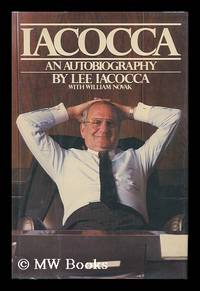 Iacocca : an Autobiography / Lee Iacocca with William Novak