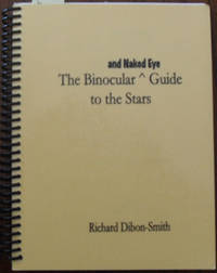 Binocular and Naked Eye Guide to the Stars, The