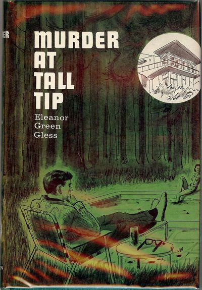1964. GLESS, Eleanor Green. MURDER AT TALL TIP. NY: Avalon Books, . Small 8vo., green cloth in dust ...