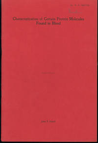 Characterization of certain protein molecules found in blood. Max Perutz's copy