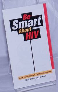 image of Be Smart About HIV/Ponte fuerte contra HIV new information demands action [bilingual pamphlet]