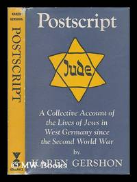Postscript : a collective account of the lives of Jews in West Germany since the Second World War...