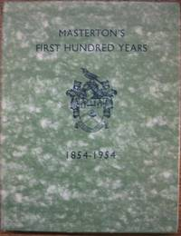 Masterton's First Hundred Years.