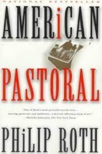 American Pastoral: American Trilogy 1
