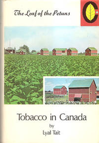 Tobacco in Canada  The Leaf of the Petuns