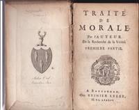 Traite De Morale: Par L'auteur De La Recherche De La Verite