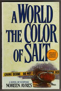 A World the Color of Salt - A Novel of Suspense [COLLECTIBLE ADVANCE LIMITED EDITION]