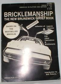 Bricklemanship; The New Brunswick Grief Book