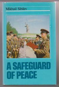 A Safeguard of Peace:  Soviet Armed Forces: History, Foundations, Mission