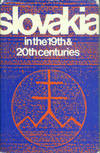 Slovakia In The 19th & 20th Centuries: Proceedings of the Conference on Slovakia...1971, in Toronto, Ontario, Canada