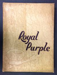 Ye Olde Royal Purple: Edited and published by The Junior Class, The Class of 1949, of Cornell...
