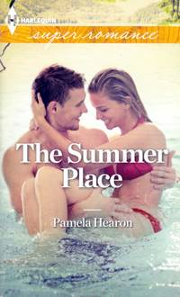 The Summer Place (Harlequin Super Romance #1847)