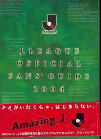 J. LEAGUE OFFICIAL FANS' GUIDE 2004