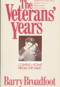 image of The Veterans' Years. Coming Home From The War