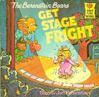 image of The Berenstain Bears Get Stage Fright
