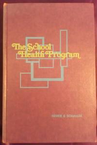 The School Health Program by  Alma and Warren E. Schaller Nemir - Hardcover - Fourth - 1975 - from Turtleman Books (SKU: CS01030)