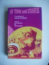 image of Of Time And Stars  -  The Worlds of Arthur C. Clarke