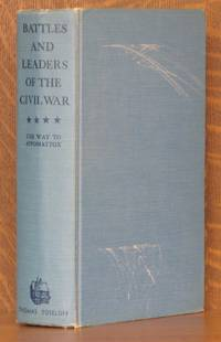 BATTLES AND LEADERS OF THE CIVIL WAR - THE WAY TO APPOMATTOX - VOL 4 (INCOMPLETE SET)