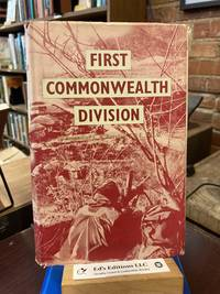 The First Commonwealth Division;: The story of British Commonwealth land forces in Korea, 1950-1953