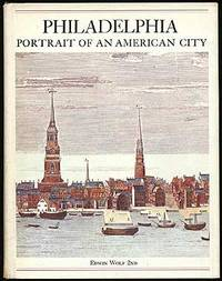 Philadelphia: Portrait of an American City, a Bicentennial History
