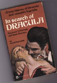 In Search of Dracula:  A True Histoy of Dracula and Vampire Legends  ...with 60 Illustrations and Photos