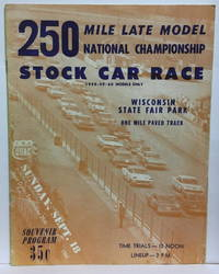250 Mile Late Model National Championship Stock Car Race: 1958-59-60 Mosels Only:  Wisconsin State Fair Park: One Mile Paved Track: Sunday. September 18 1960 Souvenir Program