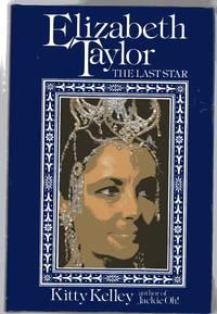image of Elizabeth Taylor :The Last Star