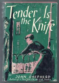 Tender is the Knife