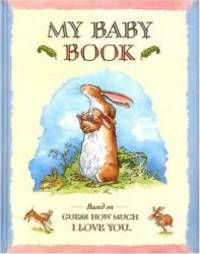image of Guess How Much I Love You:  My Baby Book