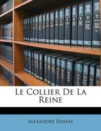 image of Le Collier De La Reine (French Edition)