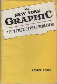 THE GRAPHIC: New York's Craziest Newspaper [Original Working Typescript for THE NEW YORK GRAPHIC: The World's Zaniest Newspaper]