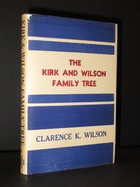 The Kirk and Wilson Family Tree